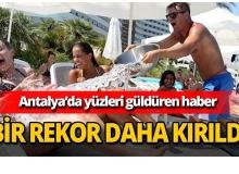 Antalya turizminde bir rekor daha kırıldı