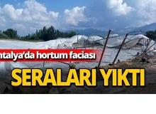 Antalya'da hortum faciası