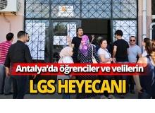 Antalya'da LGS heyecanı