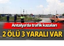 Antalya'da trafik kazaları