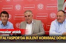 Antalyaspor'da Bülent Korkmaz dönemi