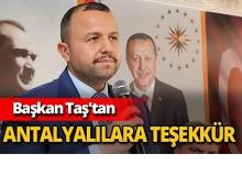 Başkan Taş'tan Antalyalılara teşekkür mesajı