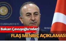 Çavuşoğlu'ndan Flaş Menbiç açıklaması