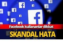 Facebook'tan skandal hata