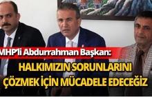 MHP'li Başkan'dan mücadele sözü
