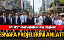 MHP'li Başkan esnafa projelerini anlattı