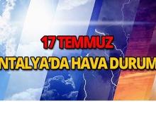 17 Temmuz 2018 Antalya hava durumu