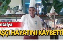 5 yıldızlı otelin aşçısı hayatını kaybetti