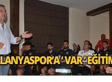 Alanyaspor'a VAR eğitimi