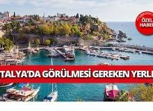 Antalya'da görülmesi gereken yerler