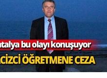 Antalya'da tacizci öğretmen skandalı