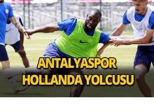 Antalyaspor Hollanda yolcusu