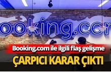 Booking.com ile ilgili çarpıcı karar
