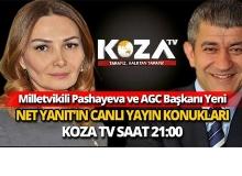 Milletvekili Pasheyeva ve AGC Başkanı Yeni Türkiye Azerbaycan ilişkileri değerlendirilecek