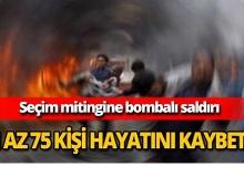 Seçim mitingine bombalı saldırı