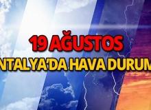 19 Ağustos 2018 Antalya hava durumu
