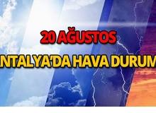 20 Ağustos 2018 Antalya hava durumu