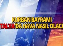 Kurban Bayramı'nda Antalya hava durumu