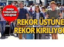 Antalya turizmde rekor üstüne rekor kırıyor