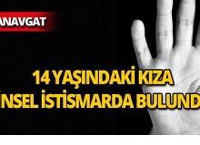 Manavgat'ta cinsel istismar sanığından iğrenç sözler!