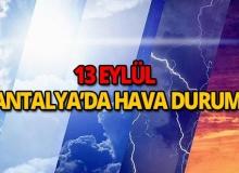 13 Eylül 2018 Antalya hava durumu