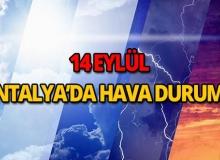 14 Eylül 2018 Antalya hava durumu