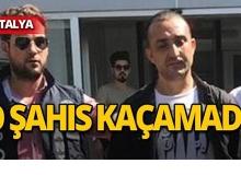 14 suçtan aranıyordu, Antalya'da yakalandı