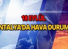 18 Eylül 2018 Antalya hava durumu