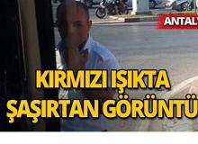 Antalya'da toplu ulaşım şoförü görenleri şaşırttı