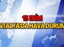 15 Ekim 2018 Antalya hava durumu