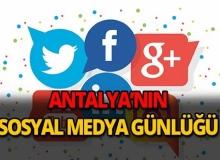 19 Ekim 2018 Antalya sosyal medya günlüğü