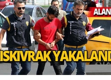 Alanya'da polisin sıkı takibiyle yakalandı