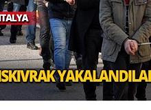 Antalya'da operasyon : 7 kişi yakalandı!