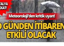 Antalyalılar dikkat! Meteoroloji uyardı!