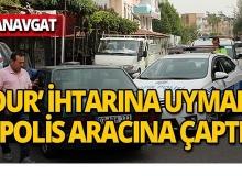 Manavgat'ta polis aracına çarparak durabildi!
