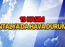 19 Kasım 2018 Antalya hava durumu
