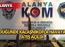 Alanya'da kalaşnikof ateşi polisi alarma geçirdi