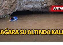Antalya'da dünyaca ünlü o mağara taştı!