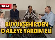 Antalya'da o ailenin yardımına Büyükşehir koştu