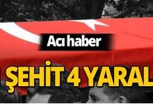 Hain saldırı : 1 asker şehit oldu, 4 asker yaralandı!