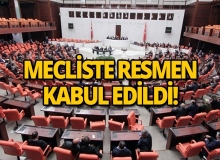 Kanun teklifi mecliste kabul edildi!