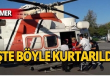 Kemer'de kamp yapmak istedi, helikopterle kurtarıldı!