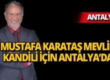 Mustafa Karataş Antalyalılarla buluşacak
