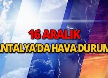 16 Aralık 2018 Antalya hava durumu