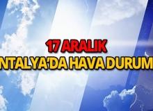 17 Aralık 2018 Antalya hava durumu