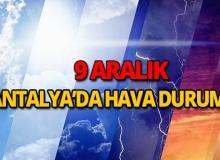 9 Aralık 2018 Antalya hava durumu