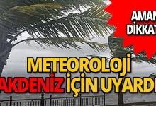 Aman dikkat! Akdeniz'de şiddetli fırtına uyarısı!