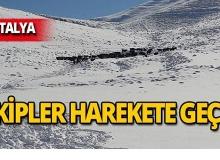 Antalya'da dağda mahsur kaldılar!