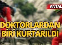 Antalya'da mahsur kalan doktorlardan biri kurtarıldı