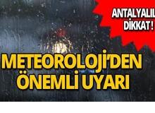 Antalya için 'son dakika' uyarısı!